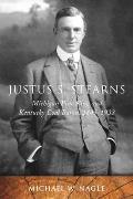 Justus S. Stearns: Michigan Pine King and Kentucky Coal Baron, 1845-1933