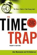 Time Trap The Classic Book on Time Management