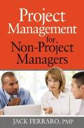 Project Management for Non Project Managers