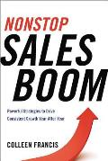 Nonstop Sales Boom: Powerful Strategies to Drive Consistent Sales Growth Year After Year