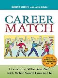 Career Match Connecting Who You Are with What Youll Love to Do