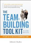 Team Building Tool Kit Tips & Tactics for Effective Workplace Teams