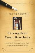Strengthen Your Brothers: Letters of Encouragement from an Archbishop to His Priests