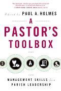 Pastor's Toolbox: Management Skills for Parish Leadership
