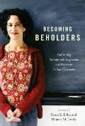Becoming Beholders