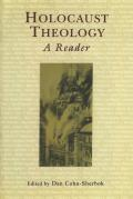 Holocaust Theology A Reader