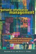 Personal Information Management: Tools and Techniques for Achieving Professional Effectiveness