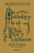 An Anthology of Irish Literature (Vol. 1)