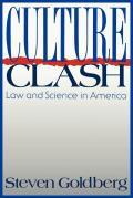 Culture Clash: Law and Science in America