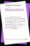 Essential Papers on Masochism