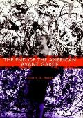 End of the American Avant Garde American Social Experience Series