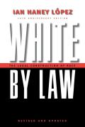 White by Law The Legal Construction of Race