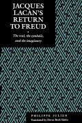 Jacques Lacan's Return to Freud: The Real, the Symbolic, and the Imaginary
