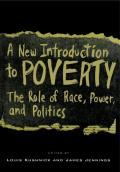 New Introduction to Poverty The Role of Race Power & Politics
