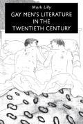 Gay Mens Literature in the Twentieth Century