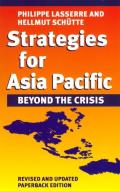 Strategies for Asia Pacific: Beyond the Crisis