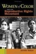 Women of Color & the Reproductive Rights Movement