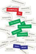 Complex Tv The Poetics Of Contemporary Television Narrative