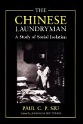 The Chinese Laundryman: A Study in Social Isolation