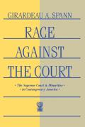 Race Against the Court: The Supreme Court and Minorities in Contemporary America