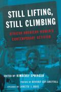Still Lifting, Still Climbing: African American Women's Contemporary Activism