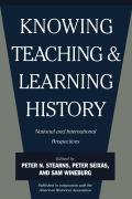 Knowing Teaching & Learning History National & International Perspectives