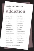 Essential Papers on Addiction