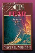 Nothing to Fear: Devotions for the End Time