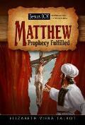 Matthew: Prophecy Fulfilled