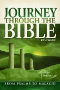 Journey Through the Bible from Psalms to Malachi