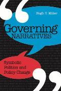 Governing Narratives Symbolic Politics & Policy Change