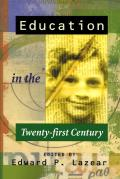 A Education in the Twenty-First Century: The Legal Assault on American Values