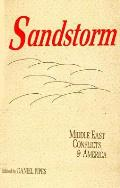 Sandstorm: Middle East Conflicts and America