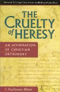 Cruelty of Heresy