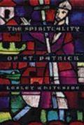Spirituality Of St Patrick