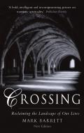 Crossing Reclaiming the Landscape of Our Lives