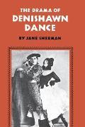 Drama Of Denishawn Dance