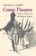 Comic Theaters: Studies in Performance and Audience Response
