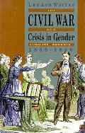 Civil War As A Crisis In Gender August