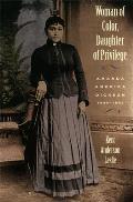 Woman of Color Daughter of Privlege Amanda America Dickson 1849 1893