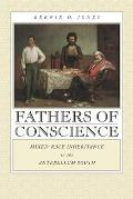 Fathers of Conscience: Mixed-Race Inheritance in the Antebellum South