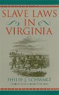 Slave Laws in Virginia