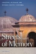 Streets of Memory Landscape Tolerance & National Identity in Istanbul