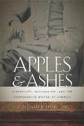 Apples and Ashes: Literature, Nationalism, and the Confederate States of America