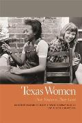 Texas Women: Their Histories, Their Lives
