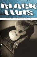 Black Elvis: Stories
