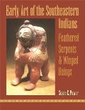 Early Art of the Southeastern Indians: Feathered Serpents & Winged Beings