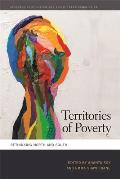 Territories Of Poverty Rethinking North & South