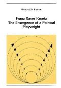 Franz Xaver Kroetz: The Emergence of a Political Playwright