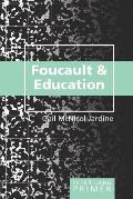 Foucault and Education Primer